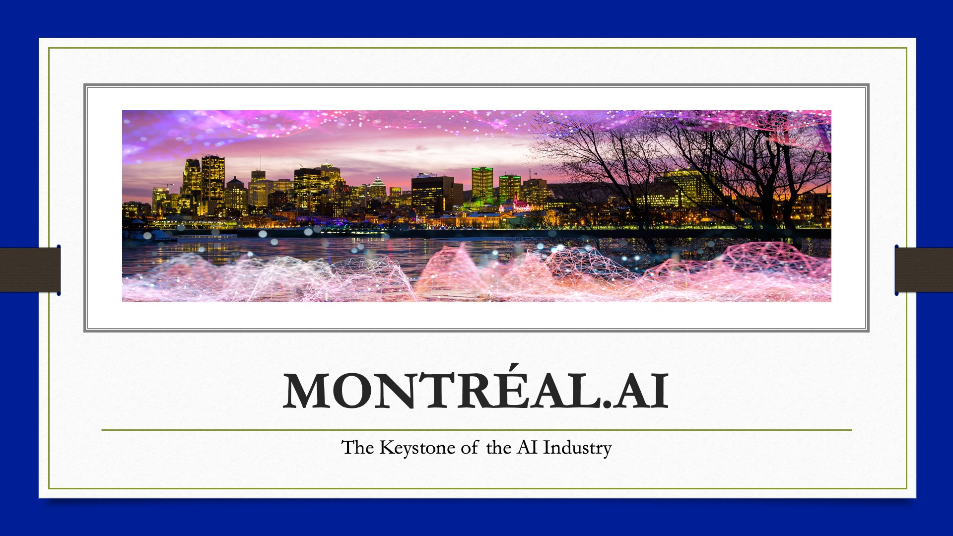 WELCOME TO MONTRÉAL.AI : The Most Ambitious Project in Quebec History